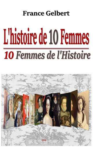 L'histoire de 10 femmes