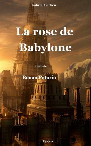 La rose de Babylone