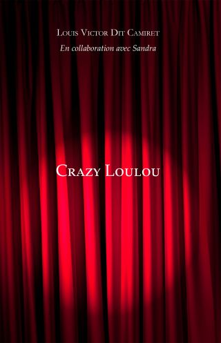 CRAZY LOULOU