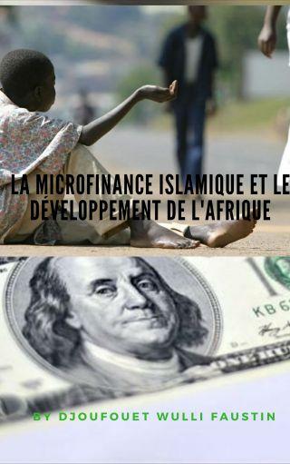 La Microfinance Islamique et le développement de l'Afrique