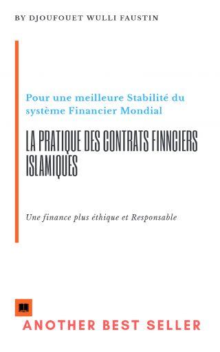 La pratique des contrats financiers Islamiques