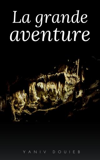 La grande aventure