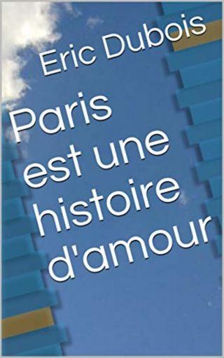 Paris est une histoire d'amour