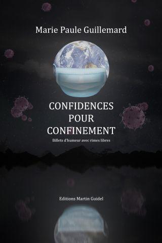 Confidences pour confinement
