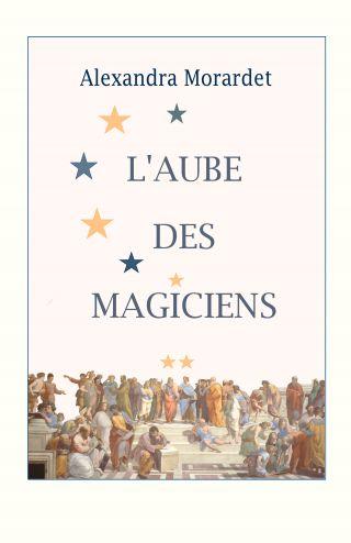 L'Aube des Magiciens