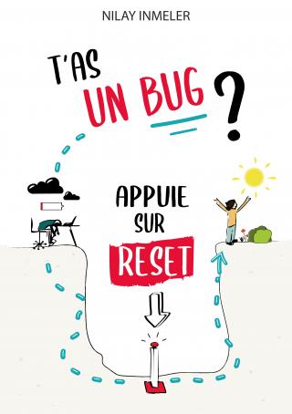 T'as un bug? Appuie sur reset