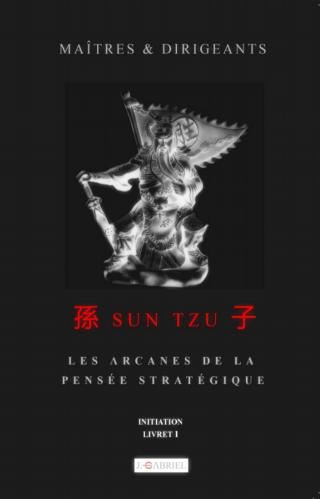 Maîtres & Dirigeants : Sun Tzu
