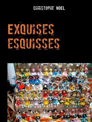 Exquises Esquisses - tome 1