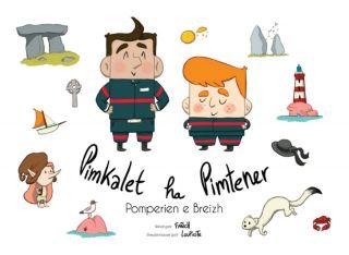 Pimkalet ha Pimtener, pomperien e Breizh