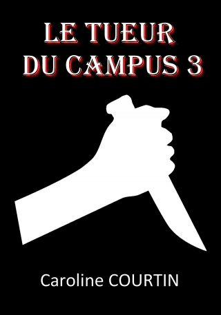 Le tueur du campus 3