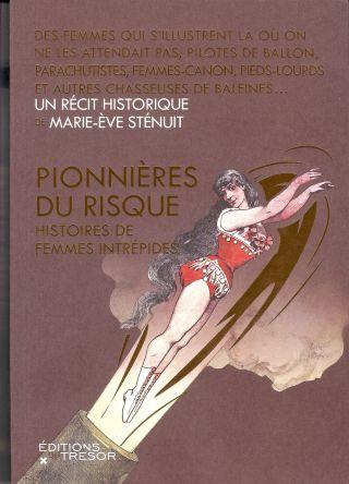 PIONNIERES DU RISQUE.