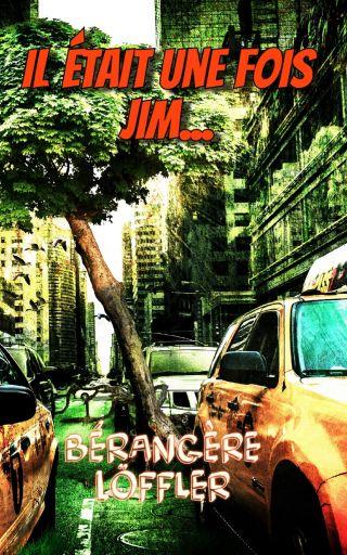Il était une fois Jim...