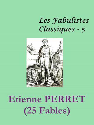 Estienne PERRET - XXV FABLES