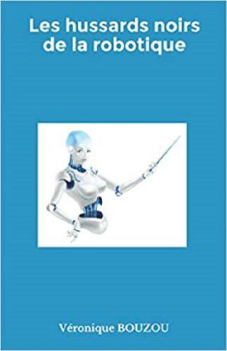 Les hussards noirs de la robotique
