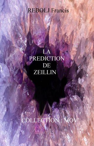 LA PRÉDICTION DE ZEILLIN