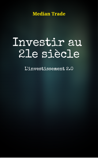 Investir au 21e siècle.