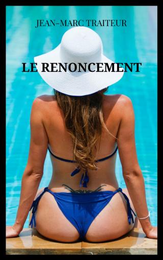 LE RENONCEMENT