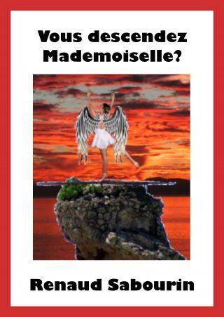 Vous descendez Mademoiselle?