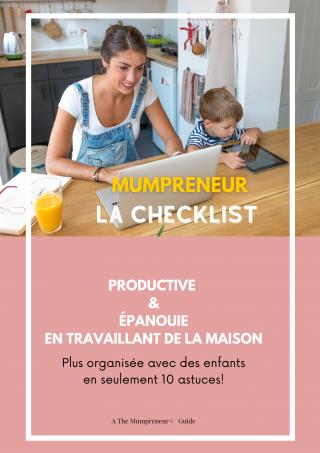 Mumpreneur La Checklist indispensable