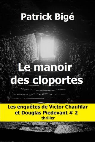 LE MANOIR DES CLOPORTES