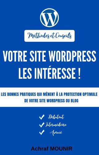Votre site wordpress les intéresse!