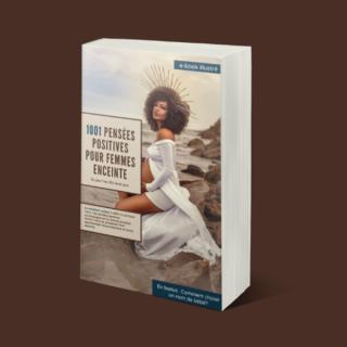 1001 pensées positives pour femme enceinte.